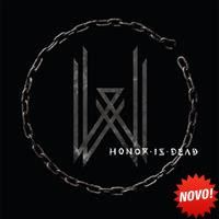 [2016] - Honor Is Dead