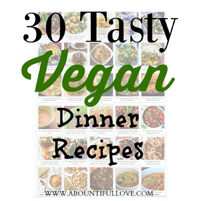 30 Tasty Vegan Dinner Recipes