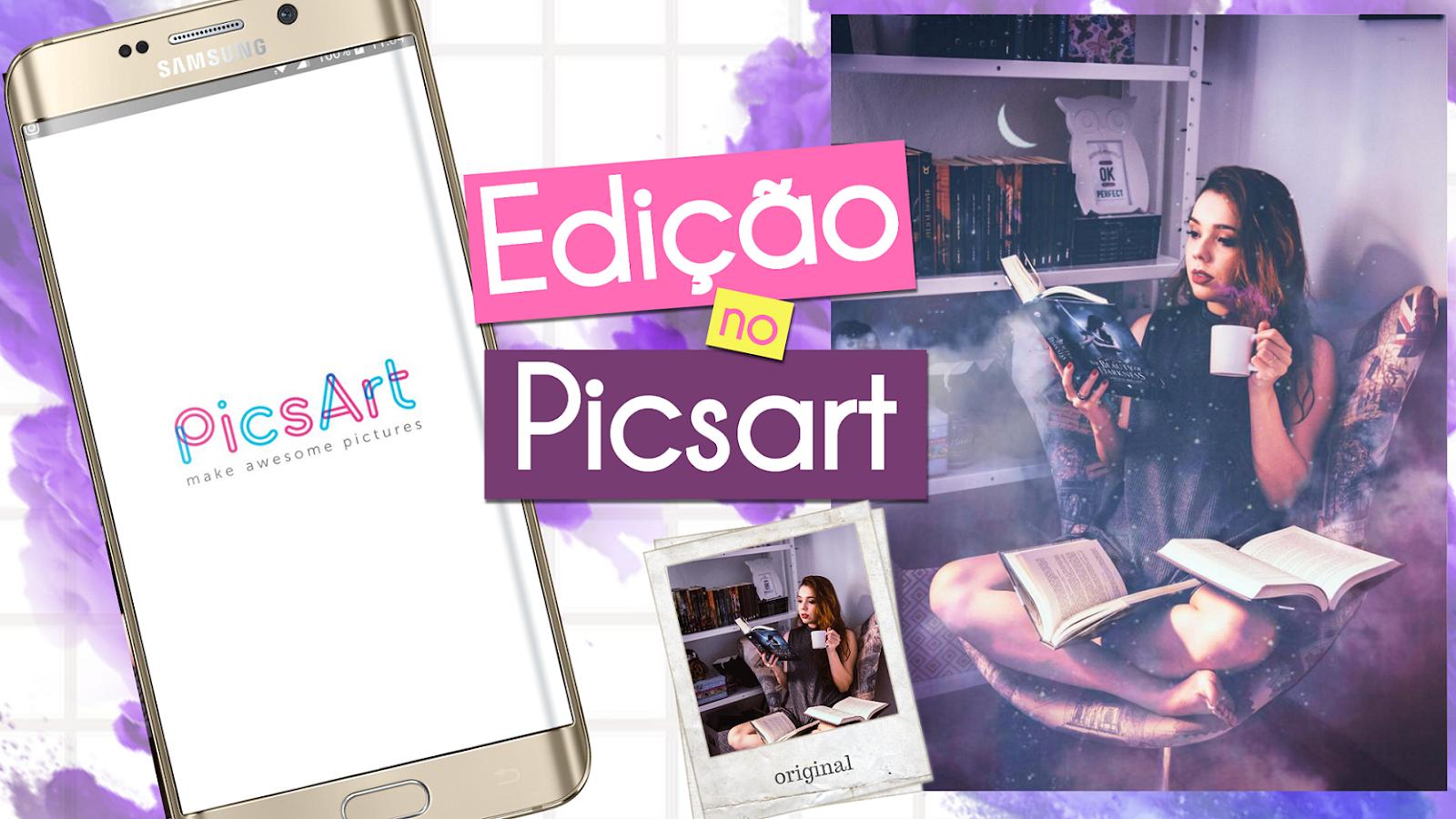 Como editar foto no app PicsArt - Edição Galaxy fácil e rápido