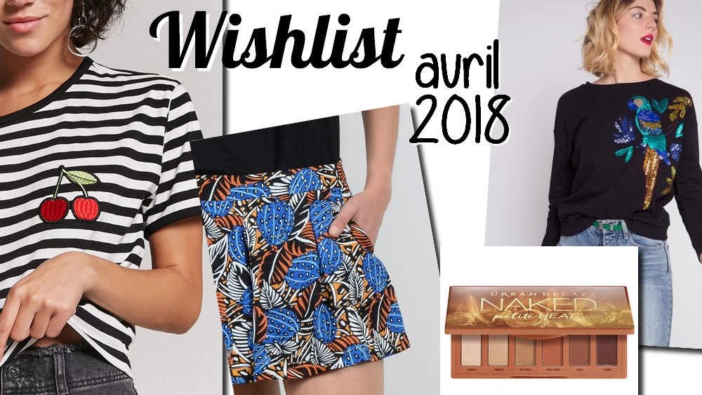 wishlist-blog-mode-beauté-2018
