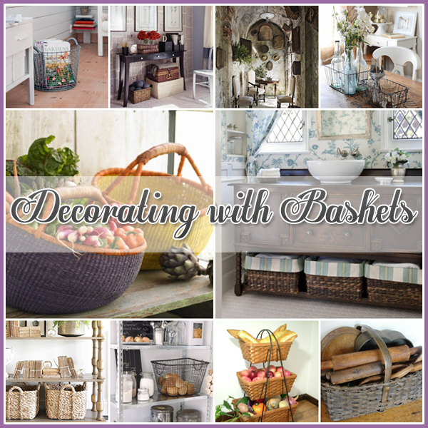 Decorating With Baskets The Cottage Market