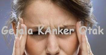 7 Ciri Gejala Penyakit Kanker Otak