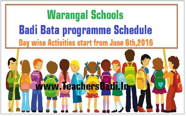 Warangal Schools,Badi Bata programme,Schedule,Day wise Activities