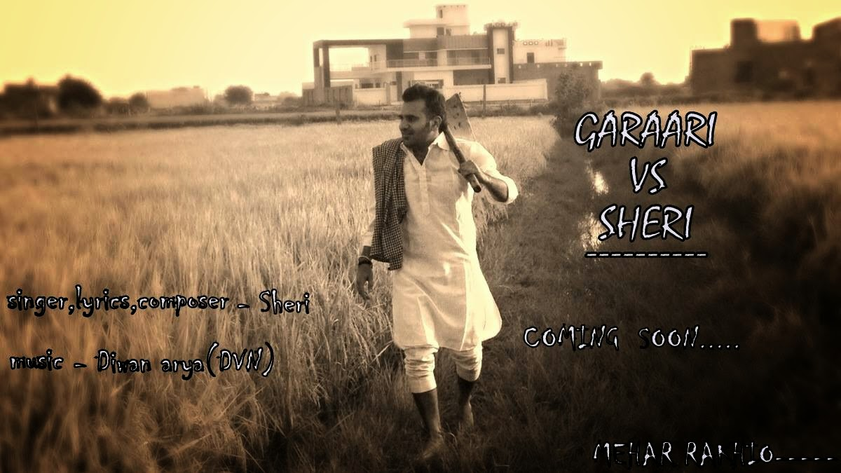 garaari vs sheri lyrics and HD Video by sheri