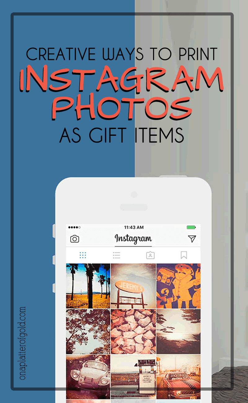 10 Super Creative Ways To Print Your Instagram Photos As Gift Items