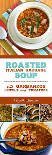 Roasted Italian Sausage Soup with Garbanzos, Lentils, and Roasted Tomatoes found on KalynsKitchen.com