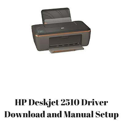 HP Deskjet 2510 Driver Download and Manual Setup