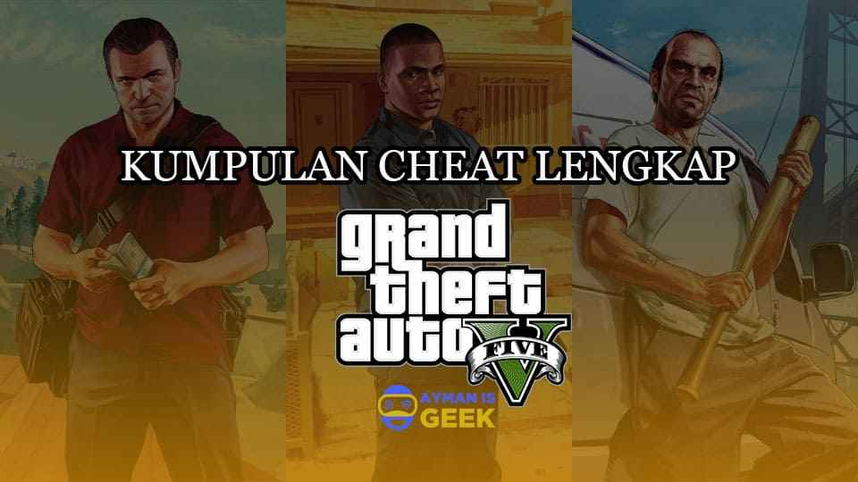 Cheat GTA 5 PS3/PS4/PC Lengkap dan Dijamin Work 100%