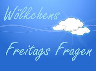 http://woelkchens-buecherwelt.blogspot.de/2016/07/aktion-wolkchens-freitags-fragen-107.html