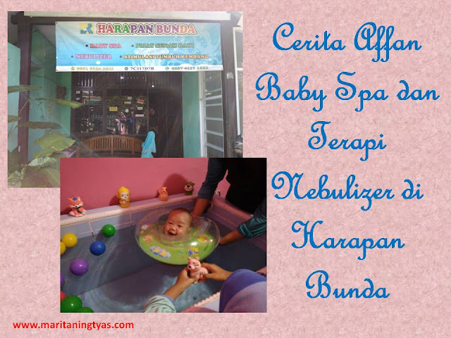 Cerita Affan Baby Spa dan Terapi Nebulizer di Harapan Bunda Semarang