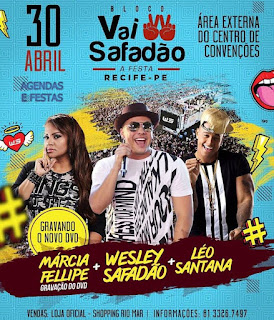 Domingo é dia do bloco Vai Safadão em Olinda 30-04-2017