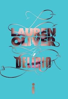 Resenha: Delirio, de Lauren Oliver. 10