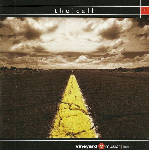 Vineyard Music-The Call-