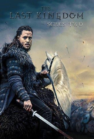 The Last Kingdom Season 2 Dual Audio {Hindi +English} Complete Download 480p & 720p All Episode