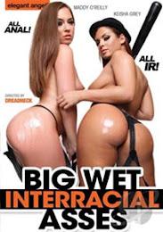 Big Wet Interracial Asses xXx (2015)