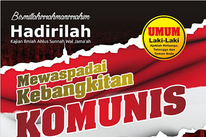 Mewaspadai Kebangkitan Komunis
