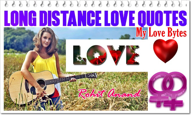 long ditance quotes, long distance romantic messages, best long distance love quotes for couples