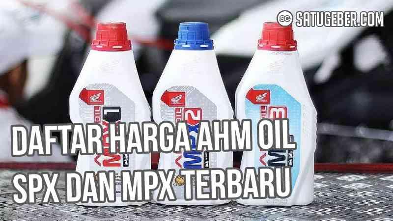 gambar botol AHM oli honda SPX dan MPX terbaru