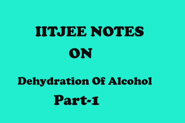 Dehydration Of alcohol org