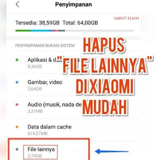 Cara Hapus File Lainnya pada HP Xiaomi