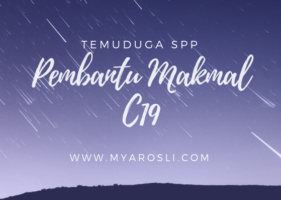 Temuduga SPP (Pembantu Makmal C19)