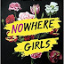 """Nowhere girls"" di Amy Reed"