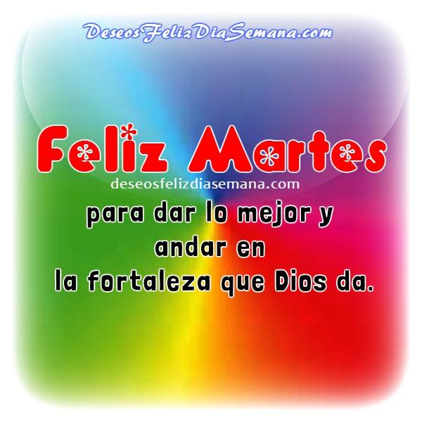 Saludos cortos de feliz martes con imágenes, buen día Martes, frases cristianas de motivación y aliento por Mery Bracho.