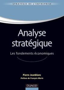Télécharger Livre Gratuit Analyse stratégique. Les fondements économiques pdf