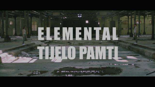 """Elemental - """"Tijelo pamti"""""""