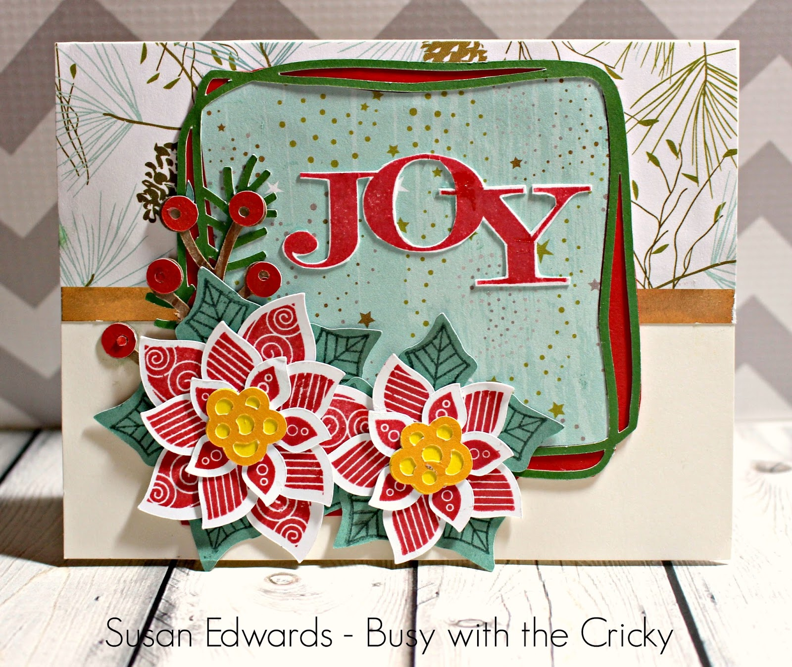 Busy with the Cricky: Joy Filled Christmas Card