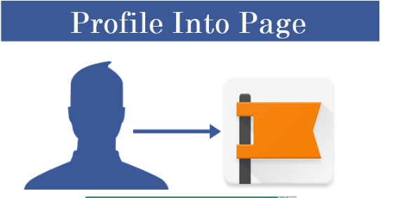 How To Change/Convert Facebook Profile To Facebook Page – 2017 (Full Guide)