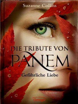 [Rezension] Die Tribute von Panem 2: Gefährliche Liebe - Suzanne Collins