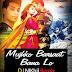 Mujhko Barsaat Bana Lo (Remix) - DJ NIKhil
