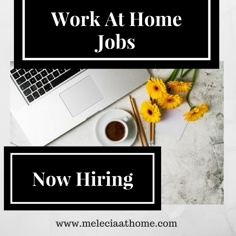 Work At Home Jobs Now Hiring! Email Blast! - Melecia At Home