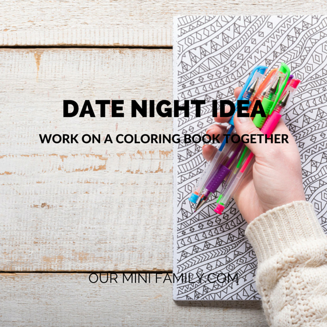 Date Night Idea Work on a Coloring Book Together 400