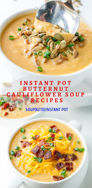 Instant Pot Butternut Cauliflower Soup Recipes