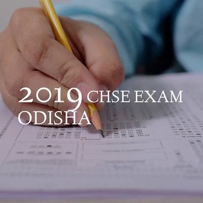 CHSe Odisha Exam Time Table For the Year 2019
