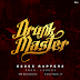 Drunk Master - Esses Rappers (Download Trak 2017)