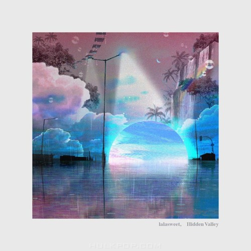lalasweet – Hidden Valley – EP