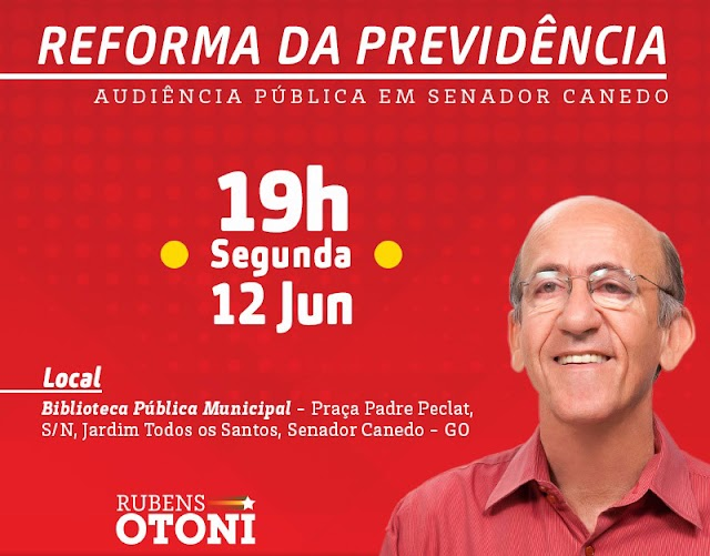 Audiência Pública sobre a Reforma da Previdência em Senador Canedo