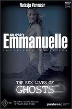 Emmanuelle The Sex Lives Of Ghosts 2004 Watch Online