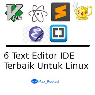 6 Text Editor IDE Terbaik Untuk Linux