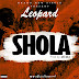 DOWNLOAD MP3: Leopard - Shola
