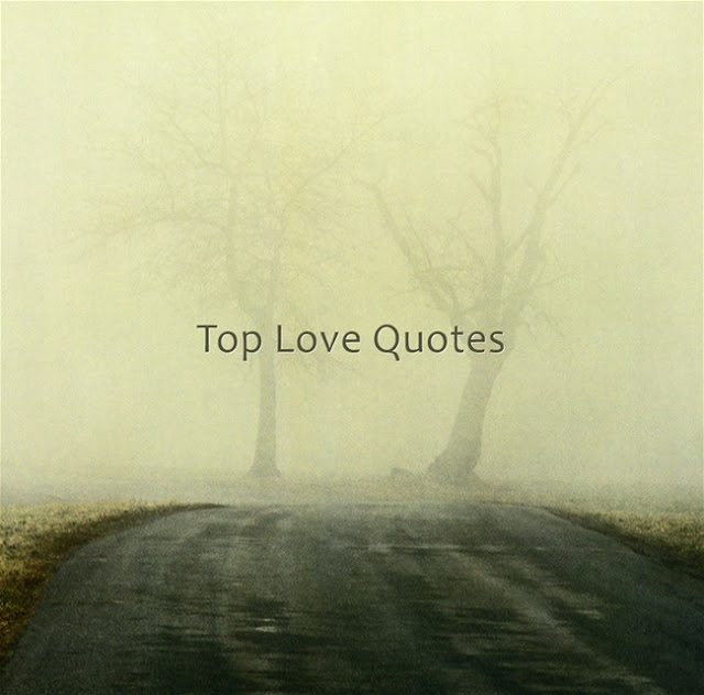 Top Quotes About Love