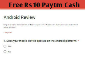 Get Free Rs.10 PayTm Cash for Doing A Short Survey