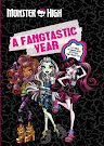 Monster High A Fangtastic Year with Monster High Book Item