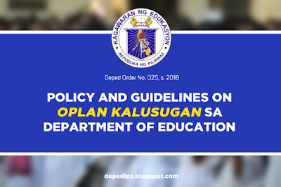 Policy and Guidelines on Oplan Kalusugan sa Department of Education
