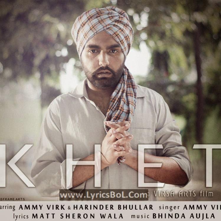 Khet Lyrics - Ammy Virk