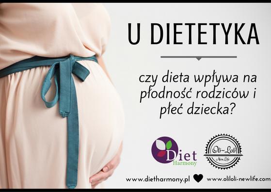U dietetyka: czy dieta wpływa na płodność rodziców i płeć dziecka?