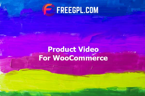 Product Video for WooCommerce Nulled Download Free